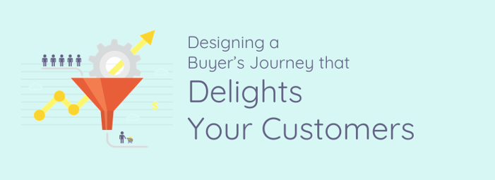 delighting your customers using a buyer's journey